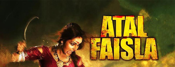 Atal Faisla Movie
